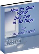 How to Quit Your Day Job in 30 Days